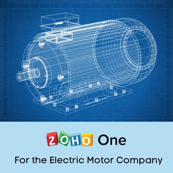 Zoho One Implementation for the Industrial Electric Motor Repair Company