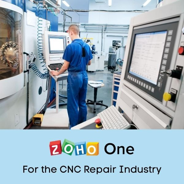 Zoho One Implementation for the CNC Repair Industry