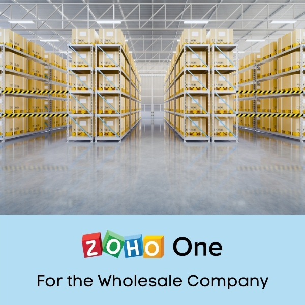 Zoho One for the Wholesale Distribution Company