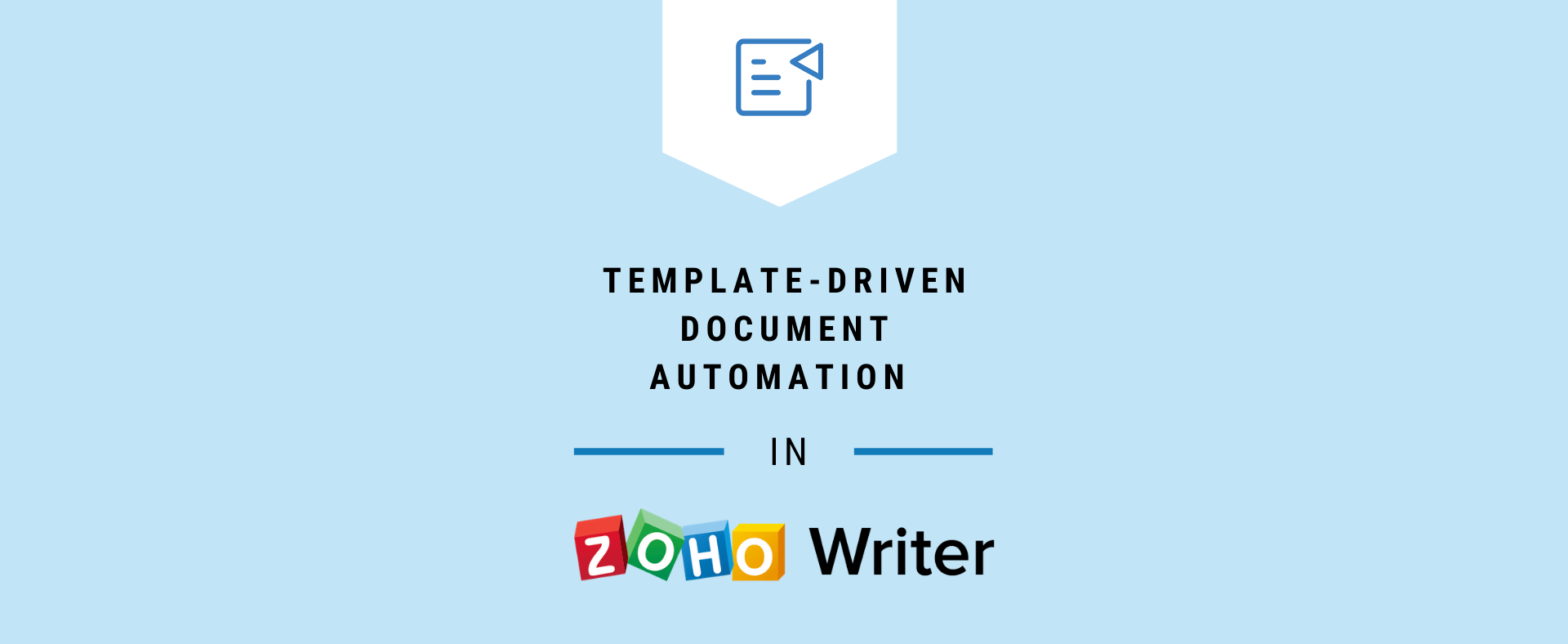 Template-Driven Document Automation in Zoho Writer
